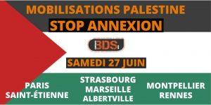 Non à l'annexion des territoires palestiniens ! Non à l'asphyxie de tout un peuple !