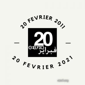 MAROC : 20 FEVRIER 2011 – 20 FEVRIER 2021