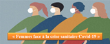 Femmes face à la crise sanitaire Covid-19 : visioconférence 13 mars 2021
