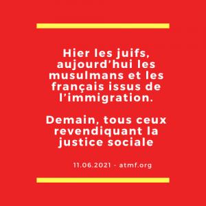 Hier les juifs, aujourd'hui les musulmans et les français issus de l'immigration. Demain, tous ceux revendiquant la justice sociale